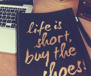 shoes, life, and quotes image