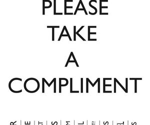 compliment, take, and smile image
