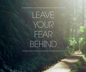 quotes, fear, and behind image