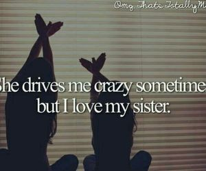 sisters, love, and crazy image