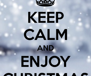 Christmas, Keep Calm, And Quote Image