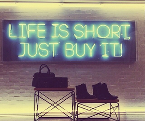 life, shopping, and quote image