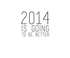 2014, new year, and better image