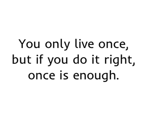 yolo, quote, and life image