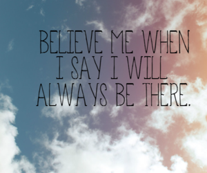 believe, quote, and always image