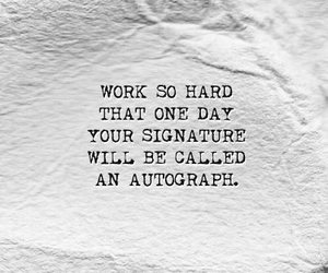 quote, autograph, and work image