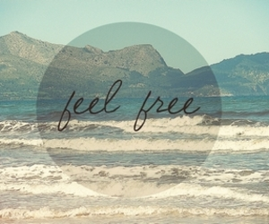 free, feel, and quote image
