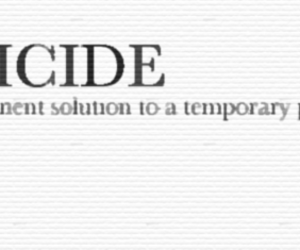suicide, text, and problem image