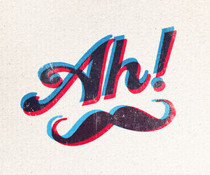 ah, moustache, and mustache image