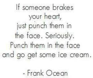 quote, ice cream, and frank ocean image