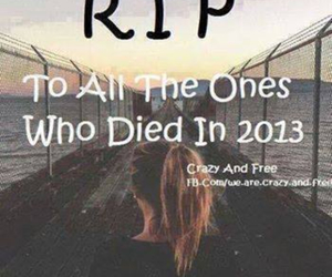 rip, 2013, and Died image
