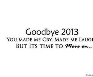 2013, goodbye, and cry image