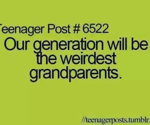 quotes, generation, and grandparents image