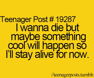 teenager post, alive, and die image