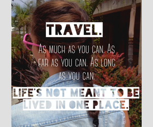 fun, quote, and travel image