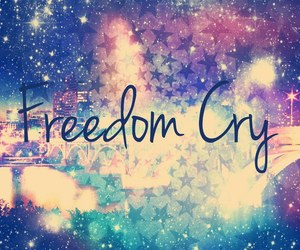 freedom, cry, and galaxy image