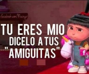 frases, eres mio, and amiguitas image