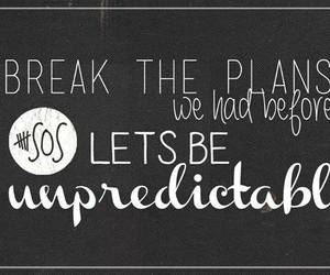 5sos, unpredictable, and Lyrics image