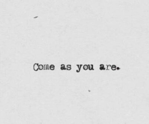 quote, nirvana, and come as you are image