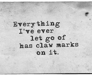 quotes, life, and claws image