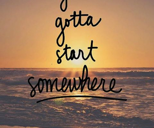 quote, start, and sunset image