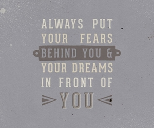 fears, behind you, and love image