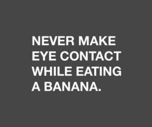 banana, funny, and quotes image