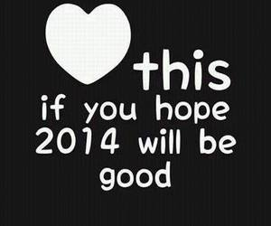 2014, hope, and good image