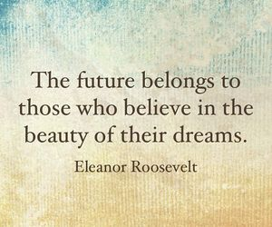 quotes, Dream, and beauty image