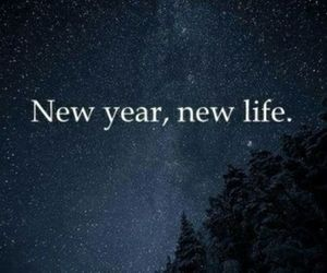 new, year, and life image