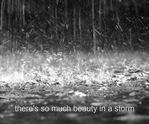 rain, quote, and storm image