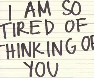 love, quote, and tired image