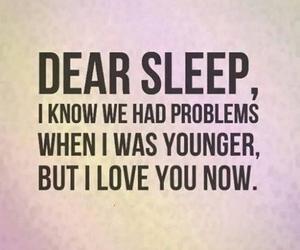 dear, i, and sleep image