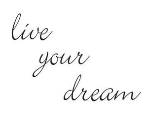 quotes, Dream, and live image