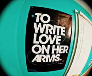 poster, to write love on her arms, and twloha image