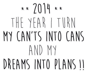 Dream, quote, and 2014 image