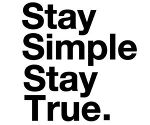 quote, simple, and stay image