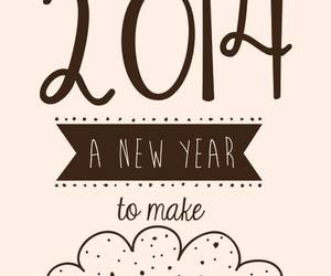 2014, Dream, and new year image
