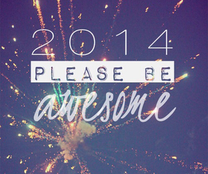 2014, awesome, and new year image