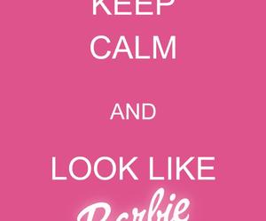 keep calm, barbie, and pink image