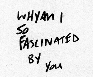 quotes, love, and fascinated image