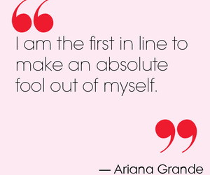 quotes, ariana grande, and fool image