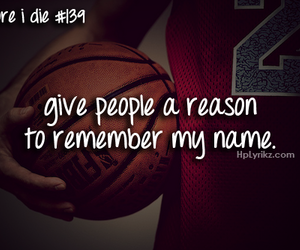 Basketball, before i die, and quote image