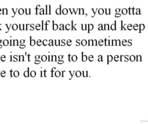 quote, text, and fall down image