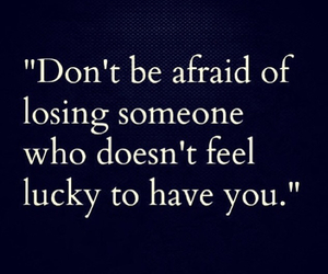quotes, afraid, and lucky image