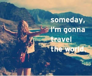 travel, someday, and world image
