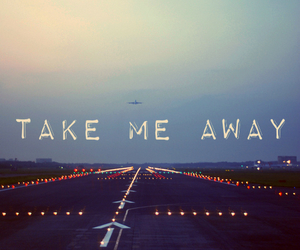 airplane, quotes, and away image