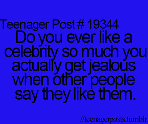 teenager post, celebrity, and jealous image