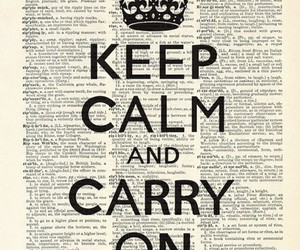keep calm, keep calm and carry on, and newspaper image