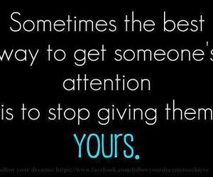 quote, attention, and life image
